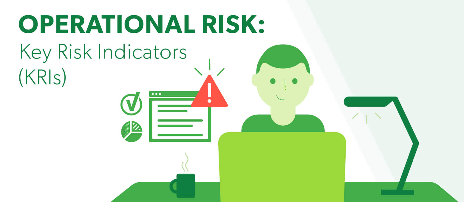 Operational risk: key risk indicators (KRIs)