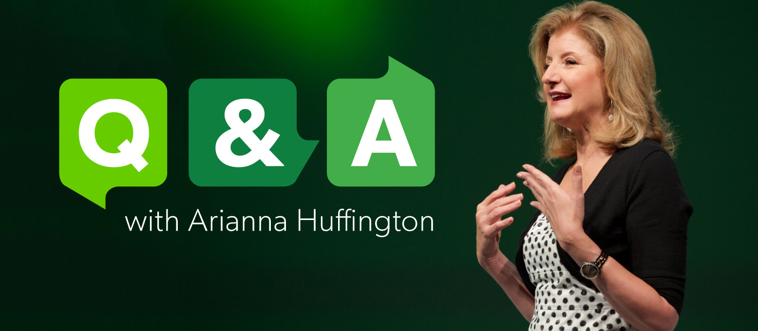 An exclusive Q&A with Arianna Huffington