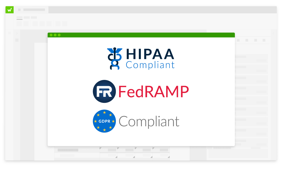 the workiva platform is compliant with HIPAA, FEDRAMP and GDPR