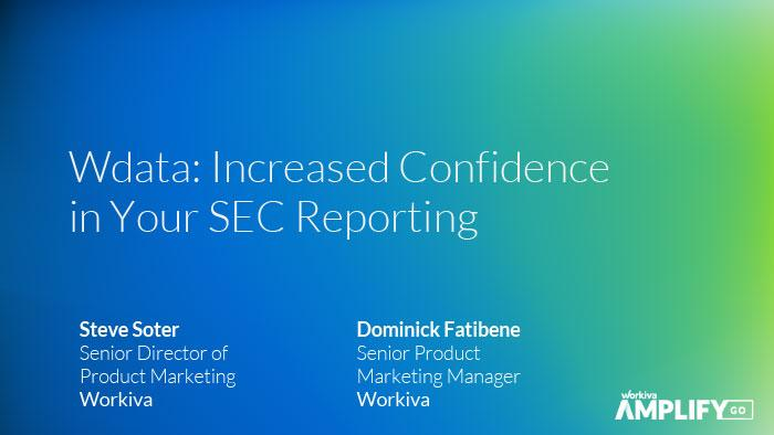 title slide for wdata increased confidence in your sec reporting webinar