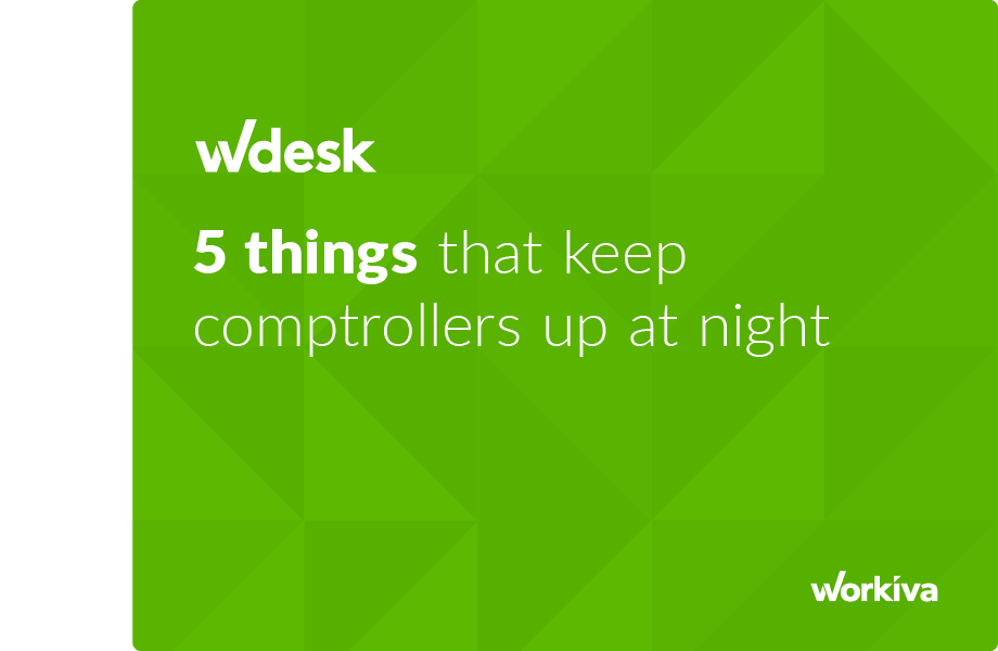5 things that keep comptrollers up at night
