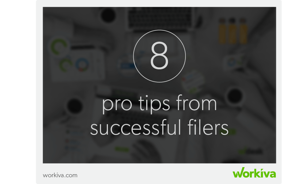 8 pro tips from successful filers