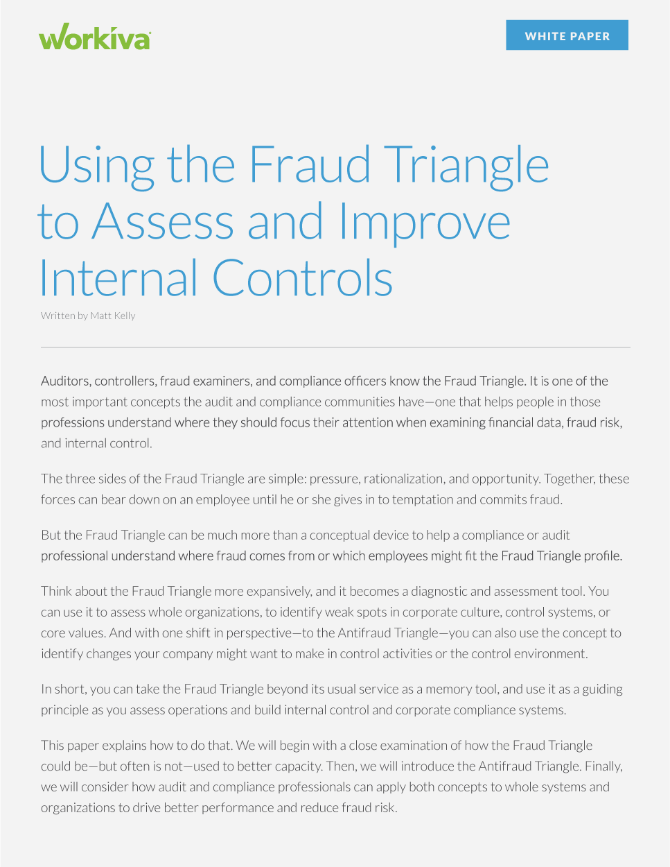 Using the Fraud Triangle to Assess and Improve Internal Controls