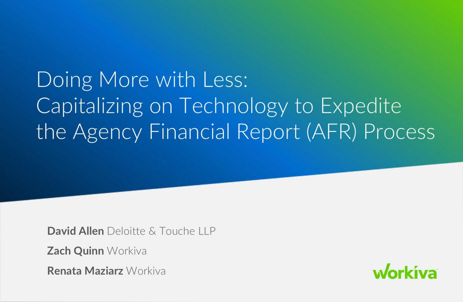 Capitalizing on Technology to Expedite the Agency Financial Report Process