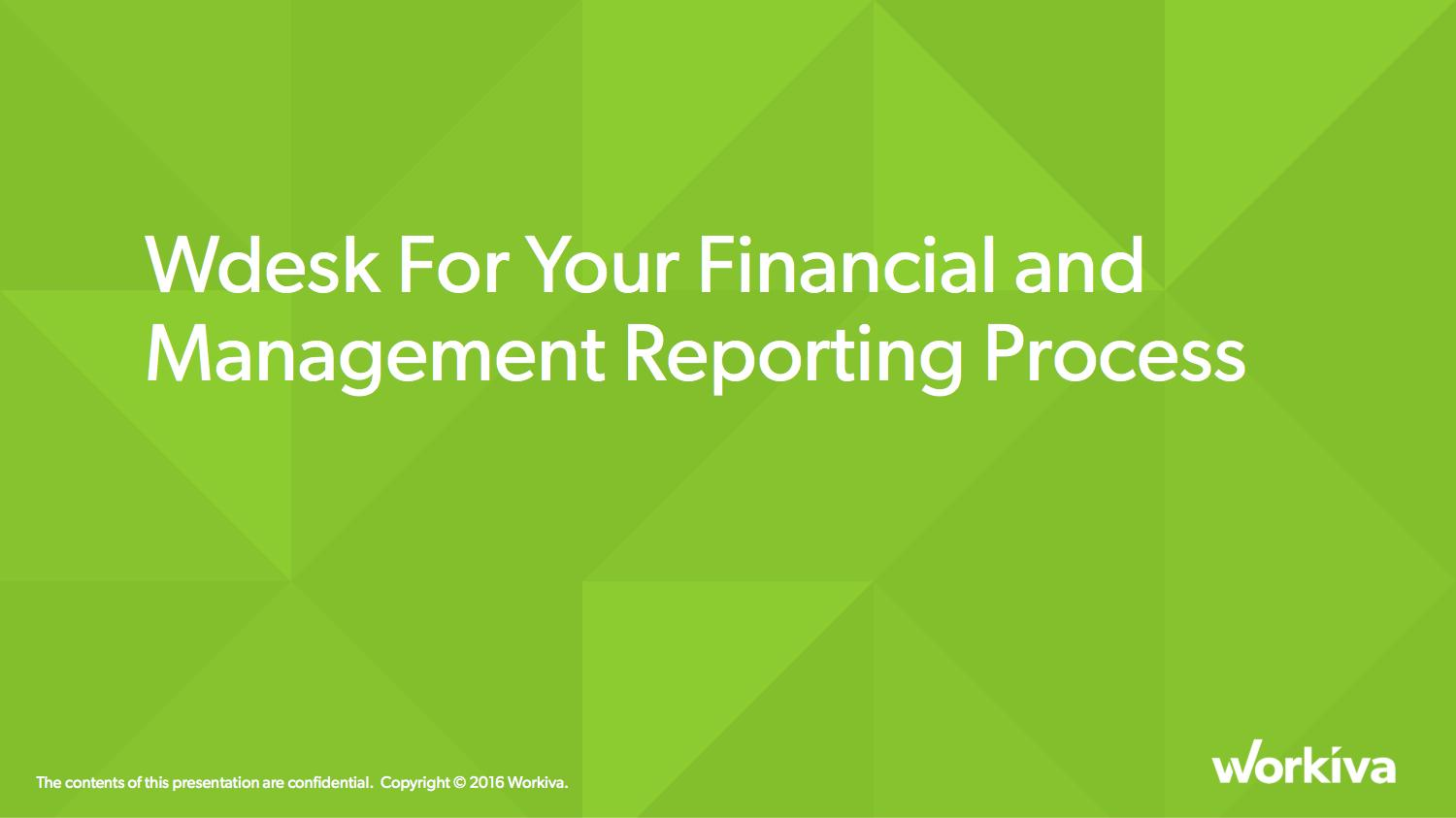 Wdesk for Financial and Management Reporting