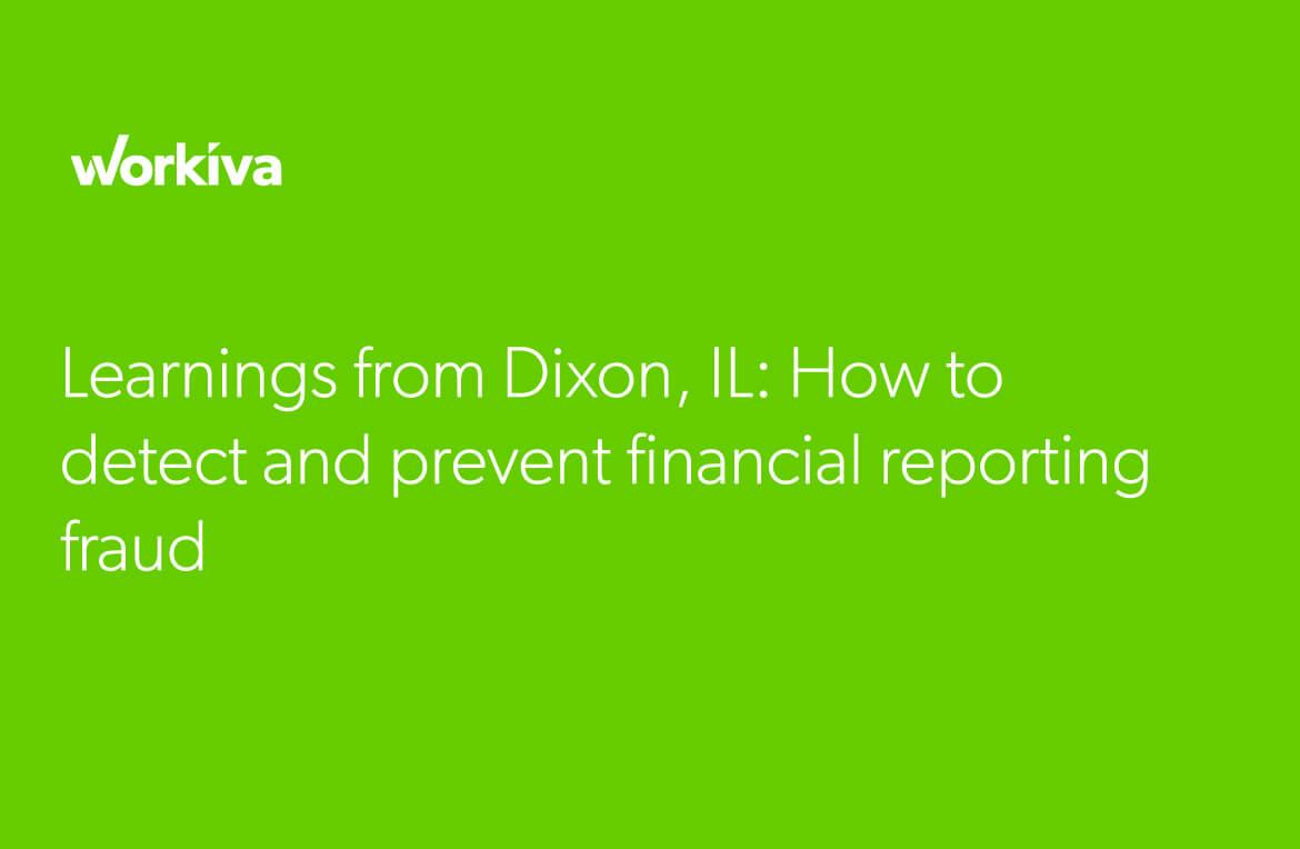 learnings from dixon: how to detect and prevent financial reporting fraud