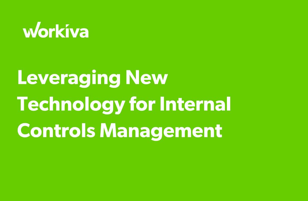 leveraging new technology for internal controls management