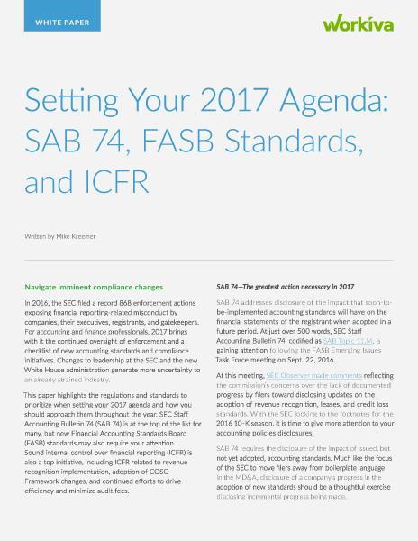 Setting Your 2017 Agenda: SAB 74, FASB Standards, and ICFR