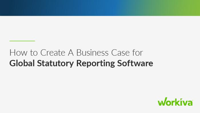 Create a Business Case for Global Statutory Reporting Software