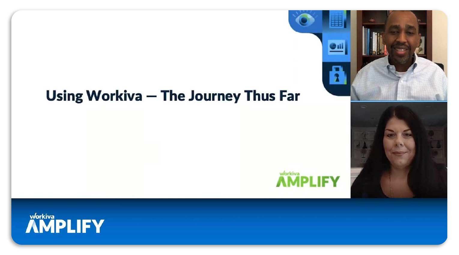 "Event presentation slide titled ""Using Workiva - The Journey Thus Far"""