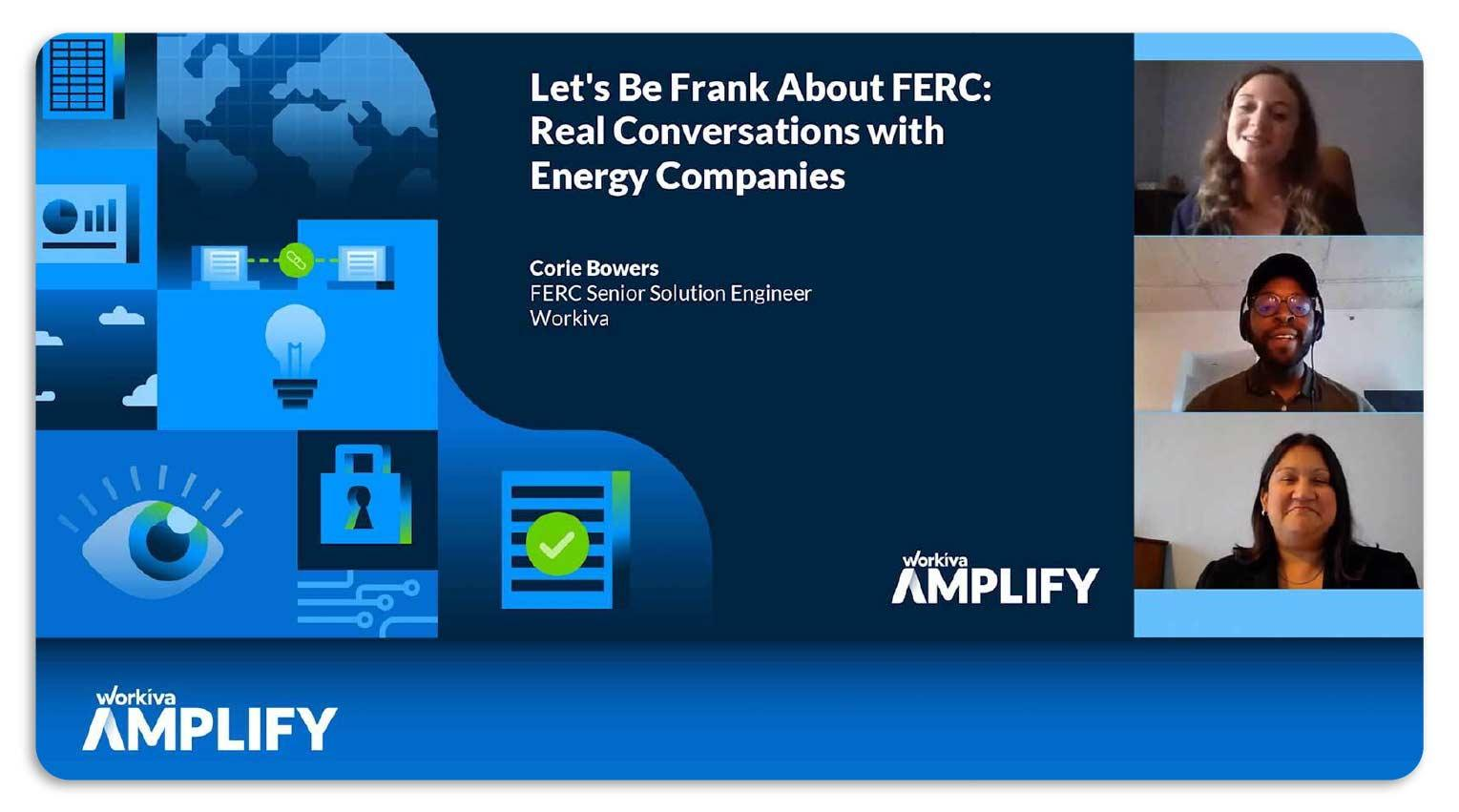 "Presentation slide for session named ""Let's Be Frank About FERC: Real Conversations with Energy Companies"""