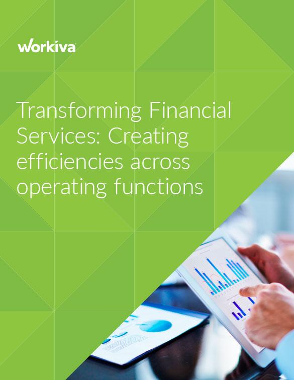 Transforming Financial Services: Creating Efficiencies