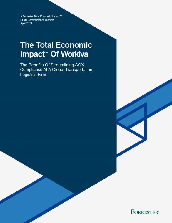 The Total Economic Impact of Workiva: Streamlining SOX Compliance Study