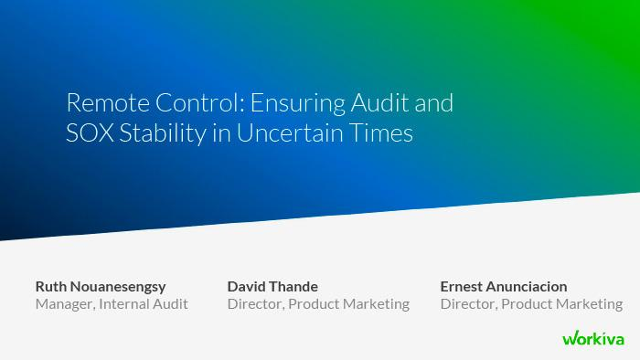 Title slide for Remote control, ensuring audit and sox stability in uncertain times webinar