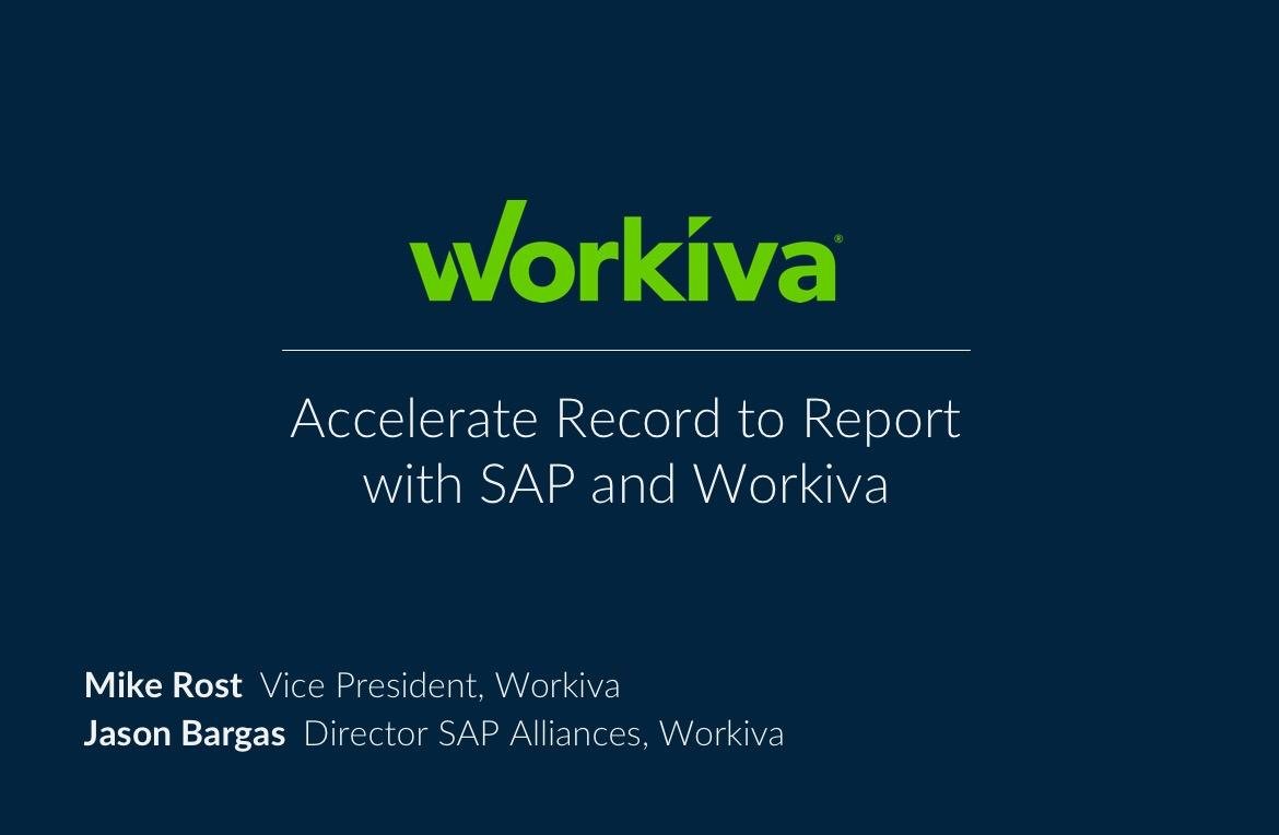 Accelerate record to report with SAP and Workiva webinar title slide