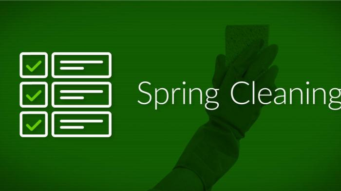 spring cleaning process improvements