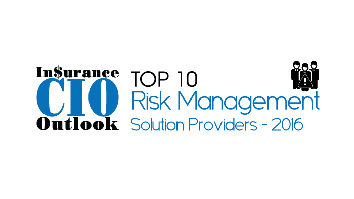 Insurance CIO Outlook - Top 10 Risk Management Solution Providers
