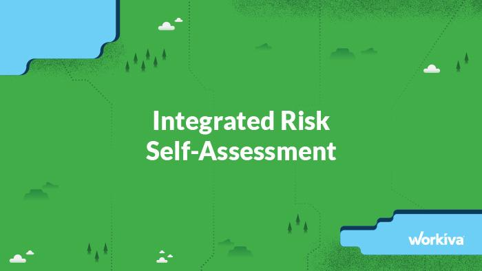 workiva integrated risk self assessment